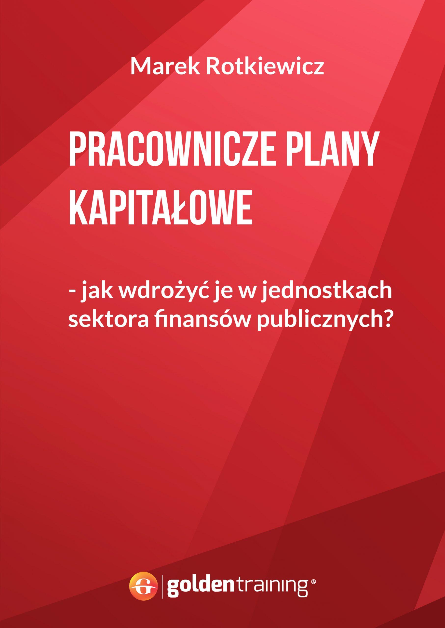 Pracownicze Plany Kapitałowe – jak wdrożyć je w jednostkach sektora finansów publicznych?